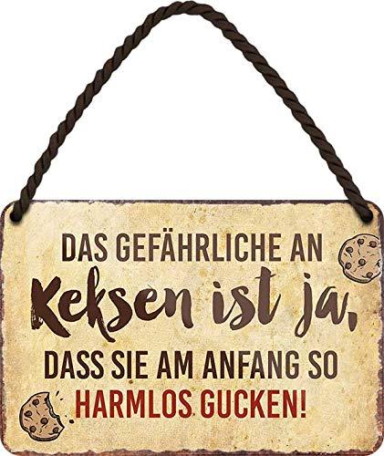 """Blechschilder lustiger Keks Spruch: """"Das GEFÄHRLICHE AN KEKSEN IST JA ."""" Deko Schild Hängeschild für Küche Witziges Geschenk zum Geburtstag oder Weihnachten 18x12 cm"""