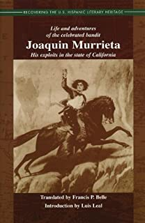 Joaquin Murrieta, California Outlaw