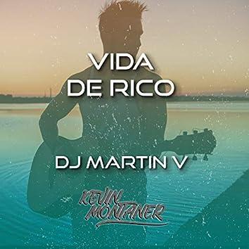 Vida De Rico (Remix)