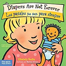 Diapers Are Not Forever / Los pañales no son para siempre (Best Behavior) (English and Spanish Edition)