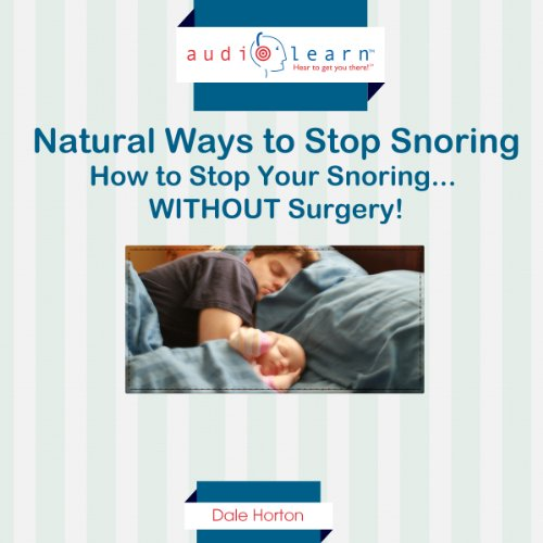 Natural Ways to Stop Snoring     How to Stop Your Snoring... WITHOUT Surgery!              By:                                                                                                                                 Dale Horton                               Narrated by:                                                                                                                                 Derek Shoales                      Length: 1 hr     2 ratings     Overall 3.0