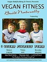 Vegan Fitness Built Natually