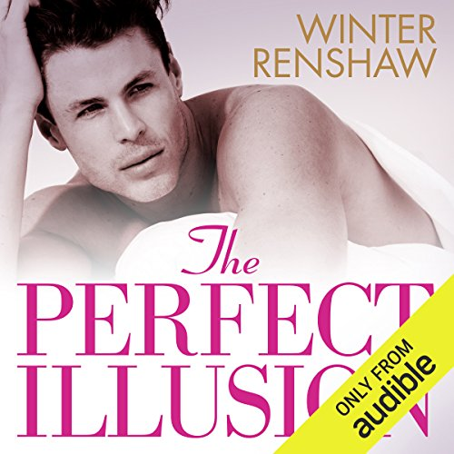 The Perfect Illusion                   By:                                                                                                                                 Winter Renshaw                               Narrated by:                                                                                                                                 Holly Chandler,                                                                                        Matthew Holland                      Length: 6 hrs and 41 mins     1 rating     Overall 4.0