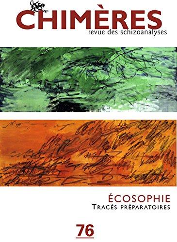 Chimères, N° 76 : Ecosophie