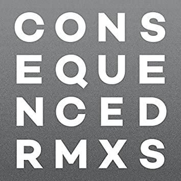 Consequenced RMXS