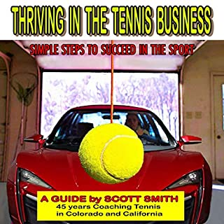 Thriving in the Tennis Business audiobook cover art