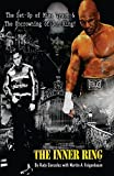 The Inner Ring (Collector's Edition-Full Color): The Set-Up of Mike Tyson & the Uncrowning of Don King (English Edition)