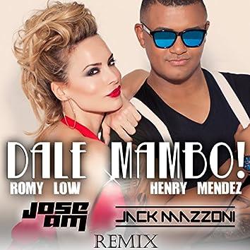Dale Mambo! (Jose AM & Jack Mazzoni Remix)