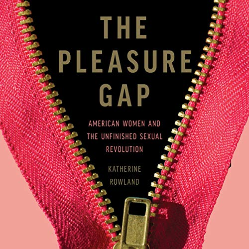 The Pleasure Gap cover art