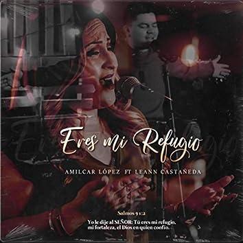 Eres Mi Refugio (feat. Leann Castañeda)