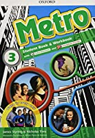Metro: Level 3: Student Book and Workbook Pack: Where will Metro take you?