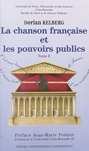La chanson française et les pouvoirs publics (2) (French Edition)
