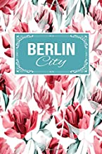 Berlin City: Gift Journal Lined Notebook To Write In