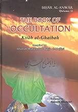 The Book of Occultation (Kitab Al-Ghaibah) (Bihar Al-Anwar, Volume 51)