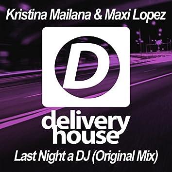 Last Night a DJ (Official Single)