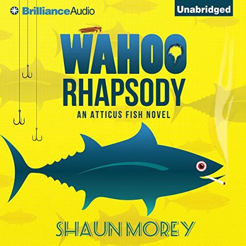 Wahoo Rhapsody Audiobook By Shaun Morey cover art