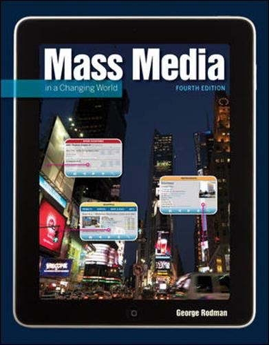 Mass Media in a Changing World: History - Industry...