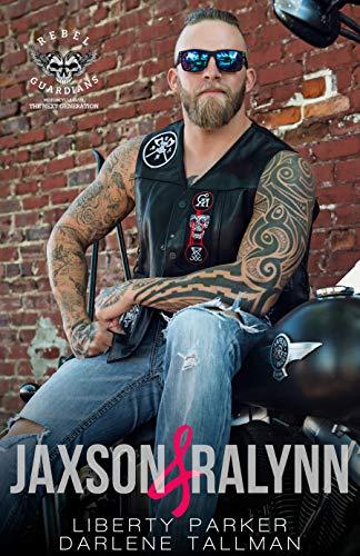 Jaxson & Ralynn: Rebel Guardians Next Generation