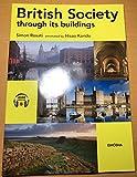 British Society through its buildings―ブリティッシュ・ビルディングス