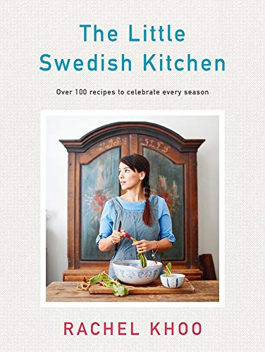 Compare Textbook Prices for The Little Swedish Kitchen  ISBN 9780718188917 by Khoo, Rachel