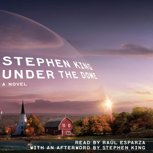 Under the Dome     A Novel              Written by:                                                                                                                                 Stephen King                               Narrated by:                                                                                                                                 Raul Esparza                      Length: 34 hrs and 24 mins     154 ratings     Overall 4.5