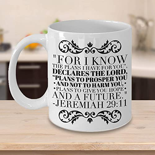 Funny Coffee Mug Tea Cup Bible Verse Quotes Mug Cup - Jeremiah 29 11 Mug Cup:'for I Know The Plans I Have for You.'; Jeremiah 29 11 Quote Inspirational No. 2 for Men Women Kids