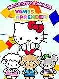 Hello Kitty y amigos: Vamos a aprender