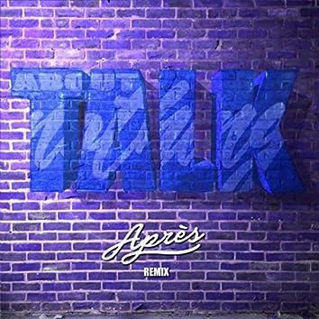 Talk About Nothing (Après Remix)