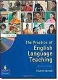 The Practice of English Language Teaching (4E, with DVD) (Longman Handbooks for Language Teachers)