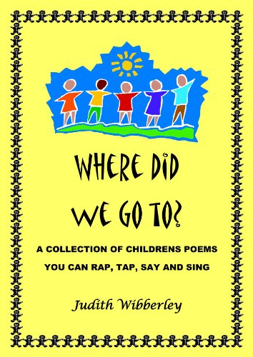 Where did we go? Children's Poems you can Rap, Tap, Say and Sing SEN (English Edition)