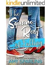 The Square Root of Falling: A Sweet YA Romance (Brazos High Romance Book 1)