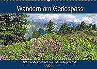 Wandern am Gerlospass - Naturparadies zwischen Tirol und Salzburger Land (Wandkalender 2022 DIN A2 quer): Wanderregion in den Hohen Tauern (Monatskalender, 14 Seiten )