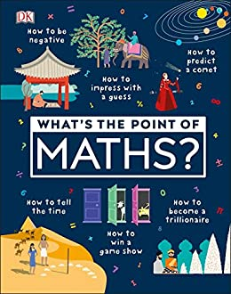 What's the Point of Maths? by [DK]