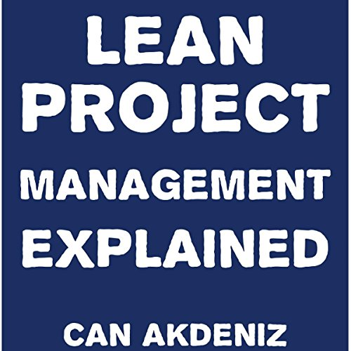 Lean Project Management Explained audiobook cover art