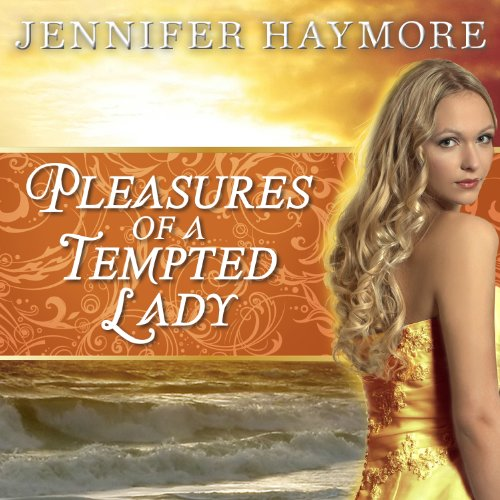 Pleasures of a Tempted Lady audiobook cover art