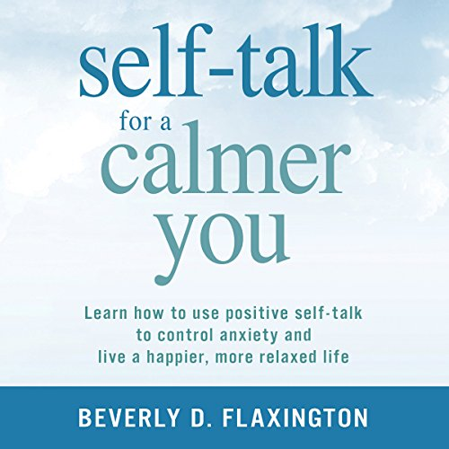 Self-Talk for a Calmer You audiobook cover art
