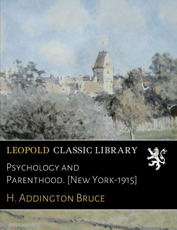 卒業記念アルバムサドルプライバシーPsychology and Parenthood. [New York-1915]