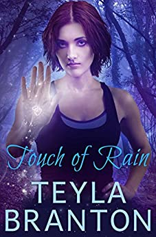 Touch of Rain: An Autumn Rain Mystery (Imprints Book 1) by [Teyla Branton]