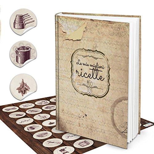 XXL Hardcover Italiaans kookboek om zelf te schrijven, LE MIGLIORI RICETTE + vintage sticker 164 lege witte blanco pagina's receptenboek notitieboek - geschenk om zelf te schrijven + register