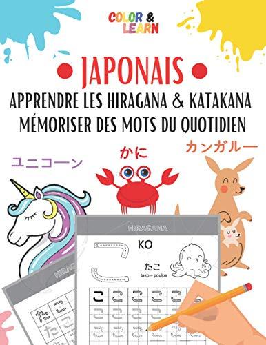 JAPONAIS: Apprendre les Hiragana et Katakana - Mémoriser des mots du quotidien