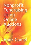 Nonprofit Fundraising Using Online Auctions