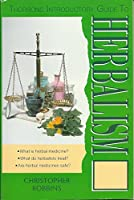 Thorsons Introductory Guide to Herbalism 0722527918 Book Cover
