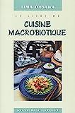 Le Livre de cuisine macrobiotique