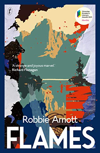 Compare Textbook Prices for Flames  ISBN 9781925603521 by Arnott, Robbie
