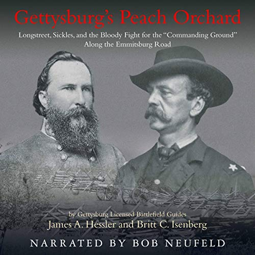 Gettysburg's Peach Orchard Audiobook By James A. Hessler, Britt C. Isenberg cover art