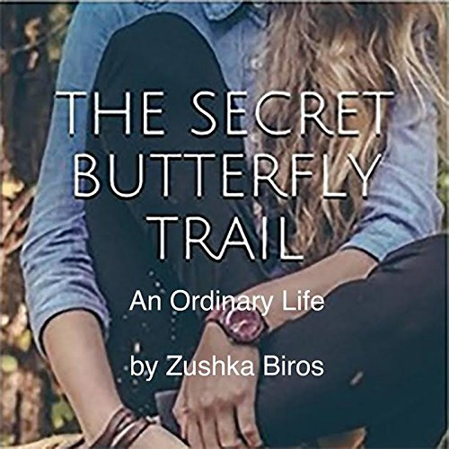 The Secret Butterfly Trail audiobook cover art