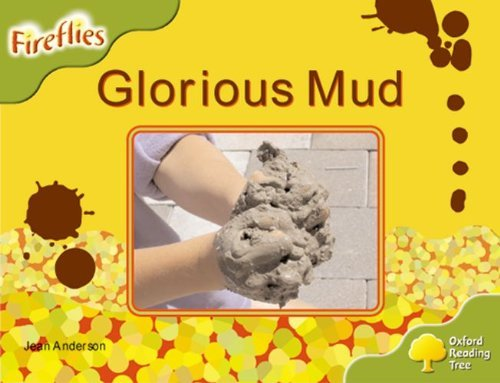[Oxford Reading Tree: Level 7: Fireflies: Glorious Mud] [Anderson, Jean] [September, 2008]