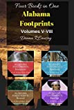 Alabama Footprints Volumes V-VIII: Four Books in One (Paperback)
