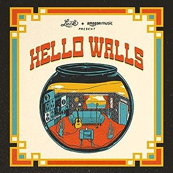 Luck Reunion: Hello Walls