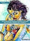 Nuove prospettive anestesiologiche ed antalgiche nella moderna chirurgia della mammella